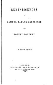 Reminiscences of Samuel Taylor Coleridge and Robert Southey by Joseph Cottle