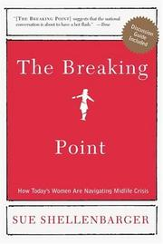 The Breaking Point by Sue Shellenbarger