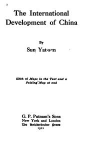 The international development of China by Sun, Yat-sen