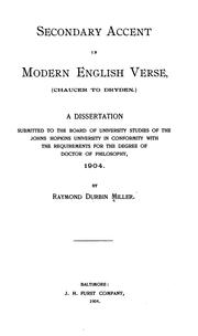 Secondary accent in modern English verse (Chaucer to Dryden) by Raymond Durbin Miller