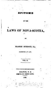 Epitome of the laws of Nova-Scotia by Beamish Murdoch