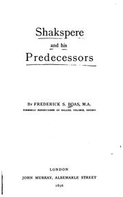 Shakspere and his predecessors by Boas, Frederick S.