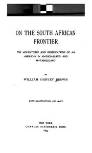 On the South African frontier by William Harvey Brown