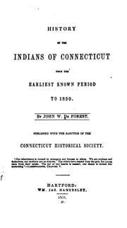 History of the Indians of Connecticut from the earliest known period to 1850 by John William De Forest