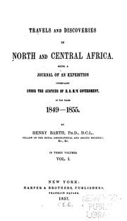 Cover of: Travels and discoveries in North and Central Africa by Barth, Heinrich