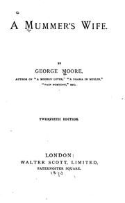 A mummer's wife by Moore, George