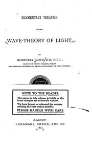 Elementary treatise on the wave-theory of light by Humphrey Lloyd