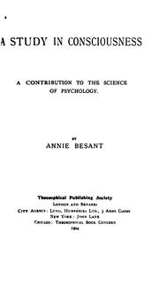 A study in consciousness by Annie Wood Besant