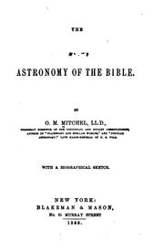 The Astronomy of the Bible by O. M. Mitchel