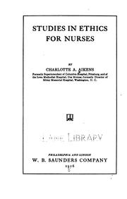 Studies in ethics for nurses by Charlotte A. Aikens