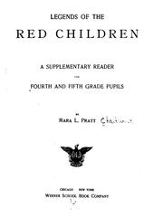 Legends of the red children by Mara L. Pratt-Chadwick
