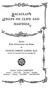 Macaulay&#39;s essays on Clive and Hastings by Thomas Babington Macaulay