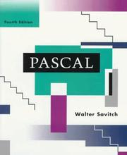 Pascal, an introduction to the art and science of programming by Walter J. Savitch