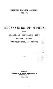A glossary of words used in Swaledale, Yorkshire by John Harland