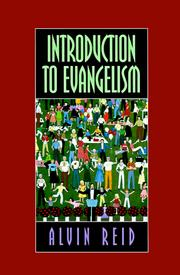 Introduction to evangelism by Alvin L. Reid