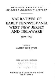 Narratives of early Pennsylvania, West New Jersey and Delaware, 1630-1707 by Albert Cook Myers