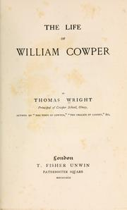The life of William Cowper by Wright, Thomas