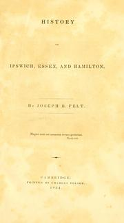 History of Ipswich, Essex, and Hamilton by Joseph B. Felt