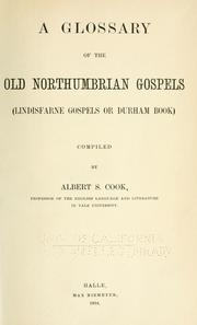 A glossary of the old Northumbrian gospels by Cook, Albert S.