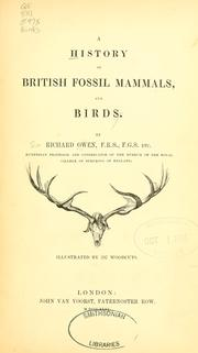 A history of British fossil mammals, and birds by Owen, Richard