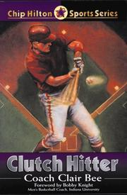 Clutch Hitter by Clair Bee