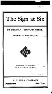 The Sign at Six by Stewart Edward White