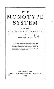 Cover of: The monotype system by Lanston Monotype Machine Company.