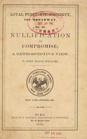 Nullification and compromise by John Mason Williams