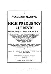 A working manual of high frequency currents by Noble Murray Eberhart