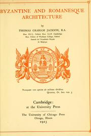 Byzantine and Romanesque architecture by Jackson, Thomas Graham Sir
