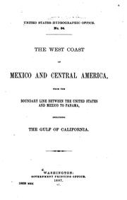 The west coast of Mexico and Central America by United States. Hydrographic Office.