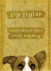 Conversations with My Dog by Zig Ziglar