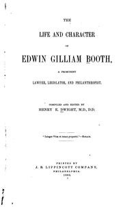 The life and character of Edwin Gilliam Booth PDF
