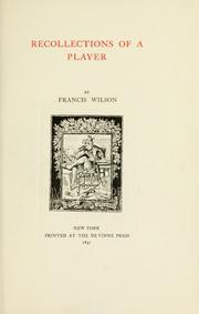 Recollections of a player by Wilson, Francis