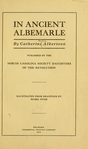 Cover of: In ancient Albemarle by Catherine Albertson