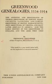 Cover of: Greenwood genealogies, 1154-1914 by Greenwood, Frederick