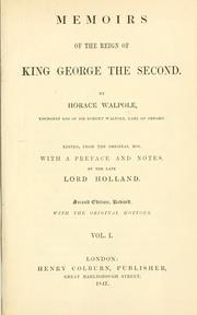 Memoirs of the last ten years of the reign of George the Second by Horace Walpole