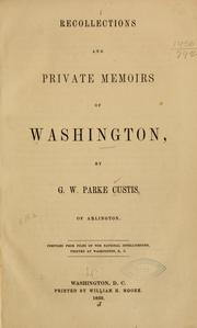 Recollections and private memoirs of Washington PDF