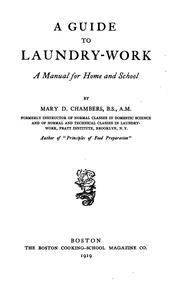 Cover of: A guide to laundry-work by Chambers, Mary Davoren Molony Mrs.