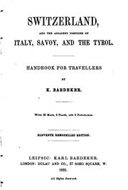 Switzerland, and the adjacent portions of Italy, Savoy, and the Tyrol by Karl Baedeker (Firm)