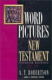 Word Pictures in the New Testament by A. T. Robertson
