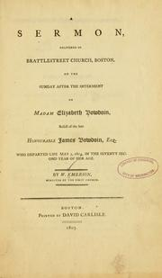 A sermon delivered in Brattlestreet Church, Boston by Emerson, William
