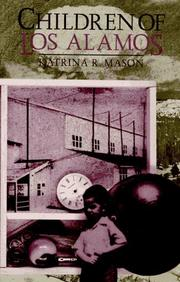 Children of Los Alamos by Katrina R. Mason