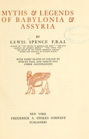 Myths &amp; legends of Babylonia &amp; Assyria by Spence, Lewis
