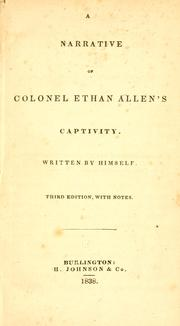 A narrative of Colonel Ethan Allen's captivity by Allen, Ethan