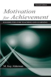 Motivation for achievement by M. Kay Alderman