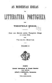 Cover of: As modernas ideias na litteratura portugueza by Teófilo Braga