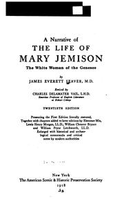 A narrative of the life of Mary Jemison by James E. Seaver