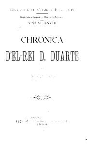 Chronica d&#39;el-rei D. Duarte by Rui de Pina