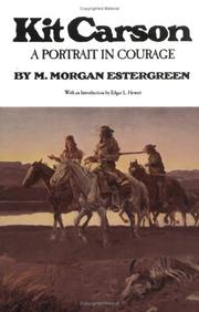 Kit Carson by M. Morgan Estergreen